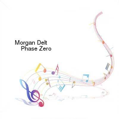 HDTV-X264 Download Links for Morgan_Delt-Phase_Zero-CD-FLAC-2016-NBFLAC