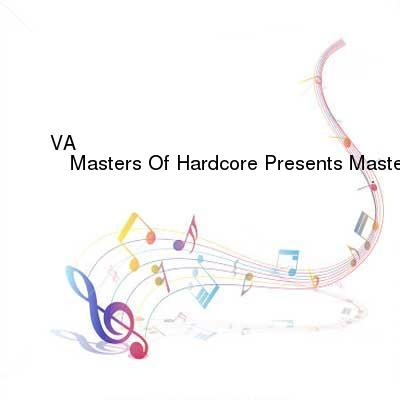 HDTV-X264 Download Links for VA_-_Masters_Of_Hardcore_Presents_Masters_In_The_Mix_Vol._III-2CD-2016-SRG