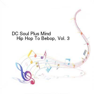 HDTV-X264 Download Links for DC_Soul_Plus_Mind-Hip_Hop_To_Bebop_Vol_3-WEB-2016-LEV