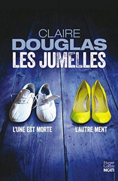 Les Jumelles de Claire Douglas 2016