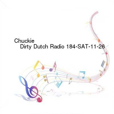HDTV-X264 Download Links for Chuckie_-_Dirty_Dutch_Radio_184-SAT-11-26-2016-TALiON
