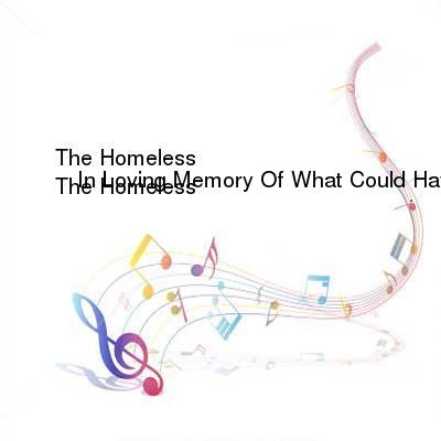 HDTV-X264 Download Links for The_Homeless-In_Loving_Memory_Of_What_Could_Have_Been-WEB-2013-SDR