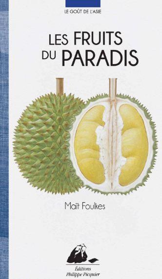 TELECHARGER MAGAZINE Le gout de l'Asie : Les fruits du paradis