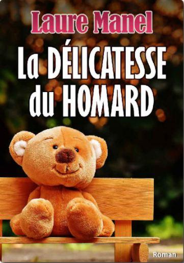 [Roman] Laure Manel - La délicatesse du homard 2016