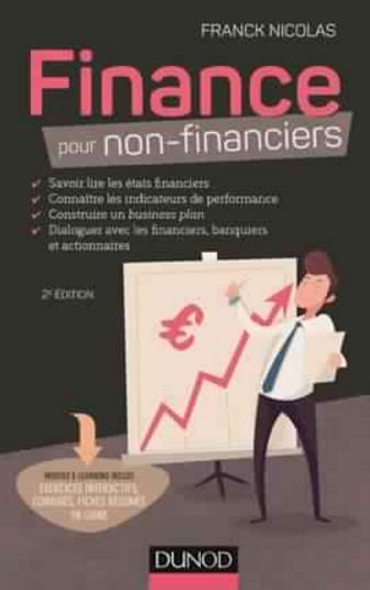 Finance pour non-financiers 2e Edition ( Juin 2016 ). Dunod