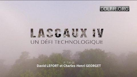 Lascaux IV un défi technologique