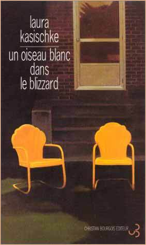 Kasischke, Laura - Un oiseau blanc dans le blizzard