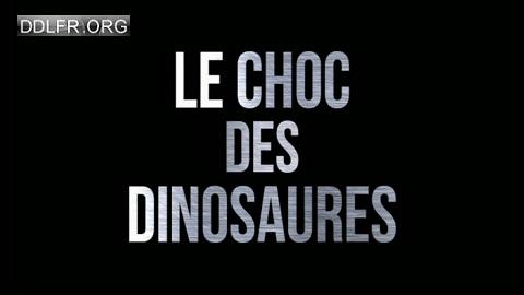 Le choc des dinosaures