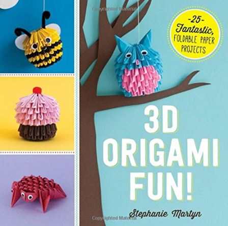 3D Origami Fun! - Stephanie Martyn