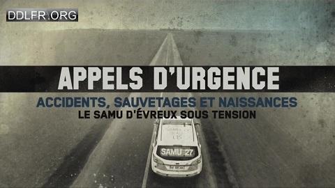 Appels d'urgence Accidents, sauvetages et naissances le SAMU d'Evreux sous tension