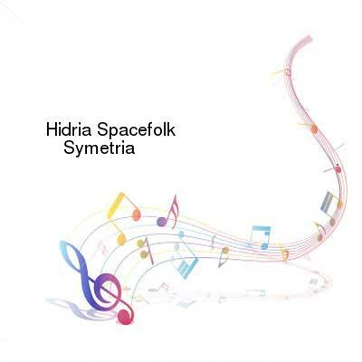SceneHdtv Download Links for Hidria_Spacefolk-Symetria-CD-FLAC-2007-mwnd