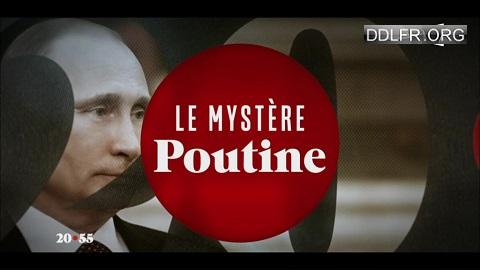 20h55 le jeudi Le mystère Poutine