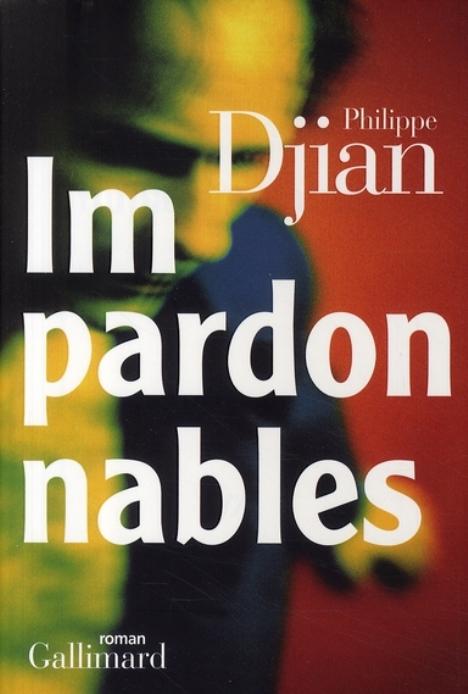Philippe DJIAN Impardonnables