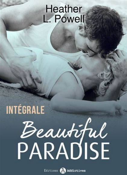 télécharger Beautiful Paradise - L'intégrale de Heather L. Powell
