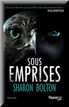 Sous emprises - Sharon Bolton