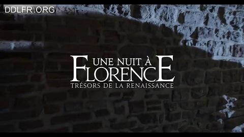 Une nuit à Florence Trésors de la Renaissance