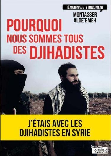télécharger Pourquoi nous sommes tous des djihadistes - Montasser Alde'emeh & Jacques Laruelle