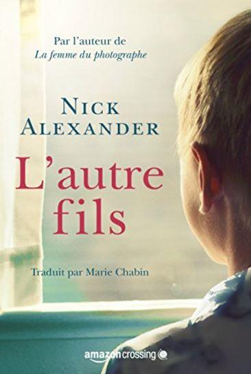 télécharger L'Autre Fils de Nick Alexander (2016)