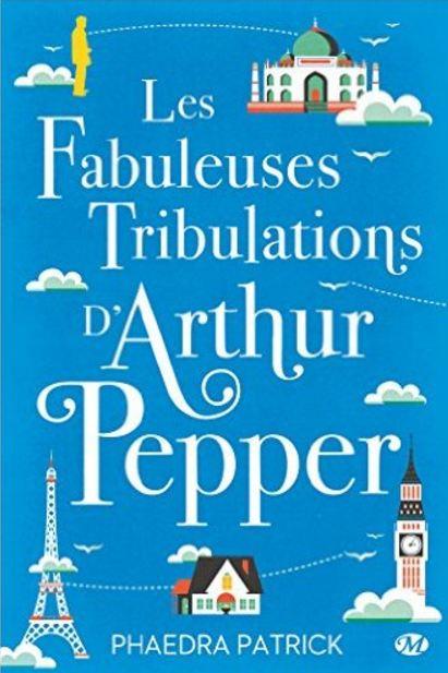 télécharger Les Fabuleuses Tribulations d'Arthur Pepper de Phaedra Patrick 2016