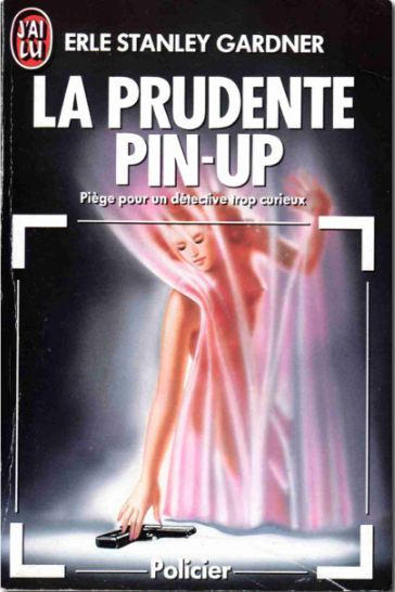 télécharger Erle Stanley Gardner - La prudente pin-up