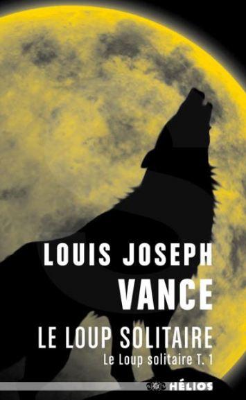 télécharger Le loup solitaire - Louis Joseph Vance