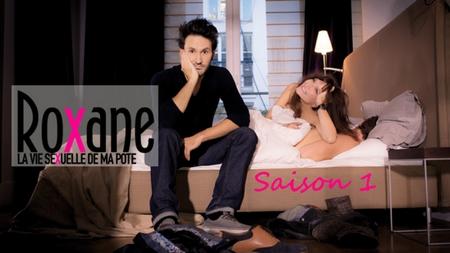 Roxane, la vie sexuelle de ma pote saison 1