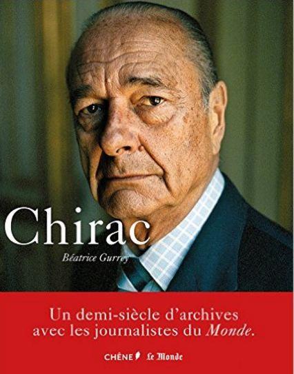 télécharger Jacques Chirac de Béatrice Gurrey 2016