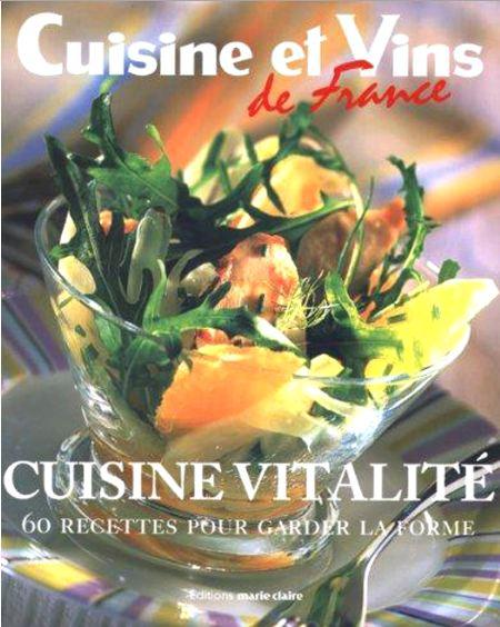 télécharger Cuisine vitalité : 60 Recettes pour garder la forme.