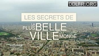 Les secrets de la plus belle ville du monde