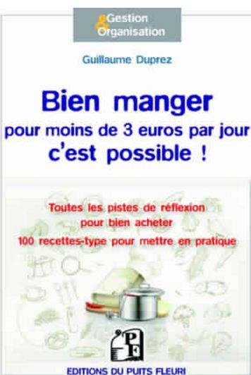 télécharger Bien manger pour moins de 3 euros par jour, c'est possible !