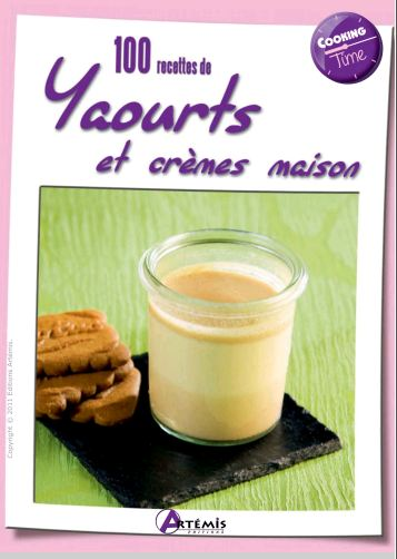 télécharger 100 recettes de yaourts et crèmes maison