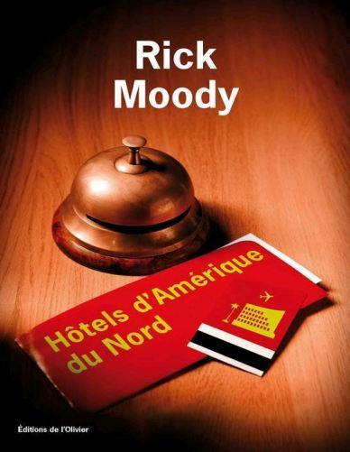 télécharger Hôtels d'Amérique du Nord - Rick Moody
