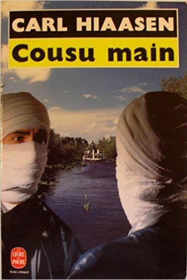 télécharger Cousu main (Carl Hiaasen)