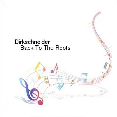 X264LoL Download Links for Dirkschneider-Back_To_The_Roots-(AFM_587-9)-Digipak-2CD-FLAC-2016-WRE