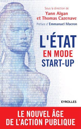 télécharger L'Etat en mode start-up : Le nouvel âge de l'action publique. Eyrolles