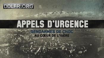 Appels d'urgence Gendarmes de choc au coeur de  l'Isère