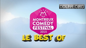 Montreux Comedy Festival Best of 2015