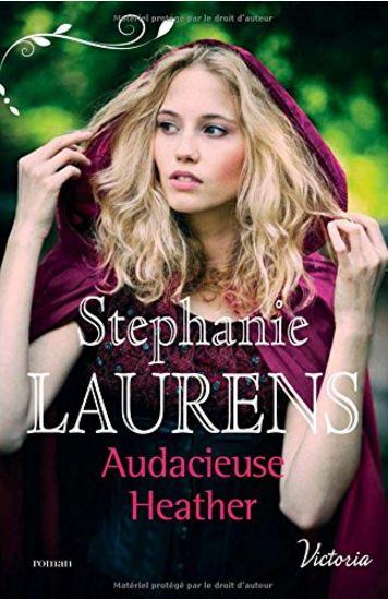 télécharger Stephanie Laurens (2016) - Audacieuse heather - La fierté des soeurs Cynster, tome 1
