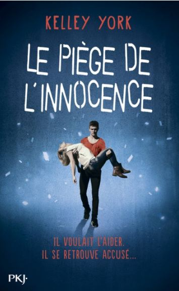 Le Piège de l'innocence - Kelley York