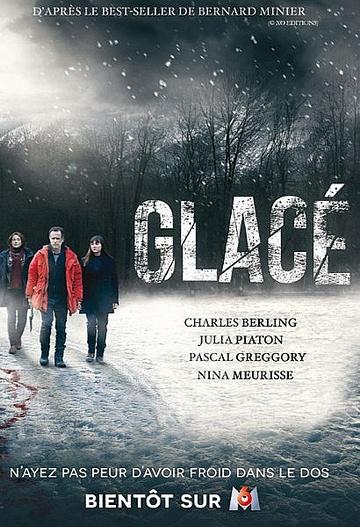 Glacé - Saison 1 [04/??] FRENCH | Qualité HDTV