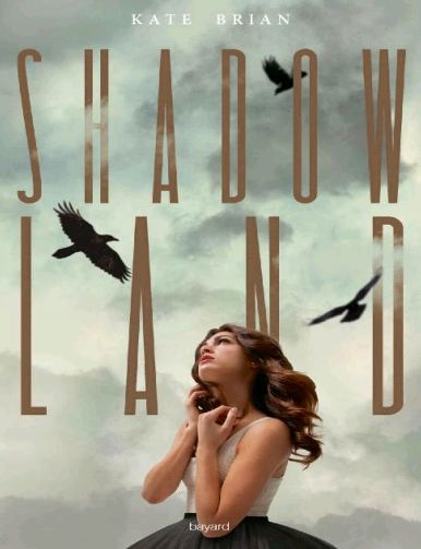 télécharger Shadowland - Tome 1 de Kate Brian 2016