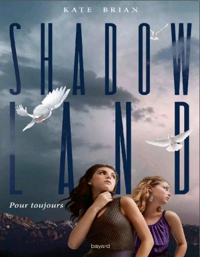 télécharger Shadowland - Tome 2 de Kate Brian 2016