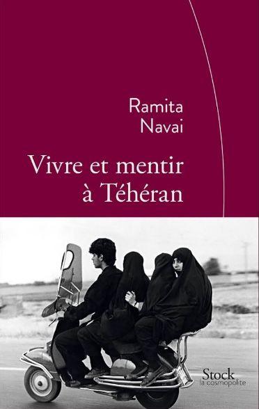 télécharger Vivre et mentir à Téhéran - Ramita Navai