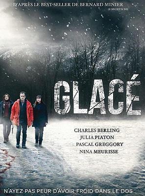 Glacé Saison 1 HDTV 720p Complète