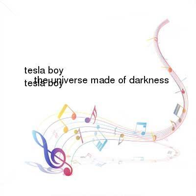 SceneHdtv Download Links for Tesla_Boy-The_Universe_Made_Of_Darkness-WEB-2013-z0ne