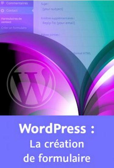 télécharger WordPress : La création de formulaire