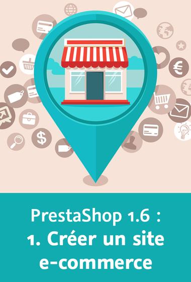 télécharger Video2Brain – Les fondamentaux de PrestaShop 1.6 – Créer un site e-commerce