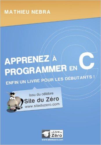 télécharger Apprenez à programmer en C