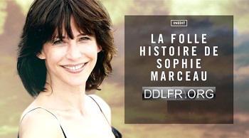 La folle histoire de Sophie Marceau