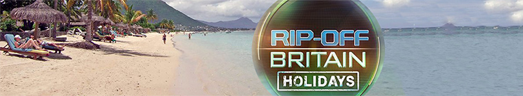 X264LoL Download Links for Rip Off Britain Holidays S05E09 HDTV x264-DOCERE